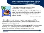 myth unbanked must use check cashers because there is no other competition