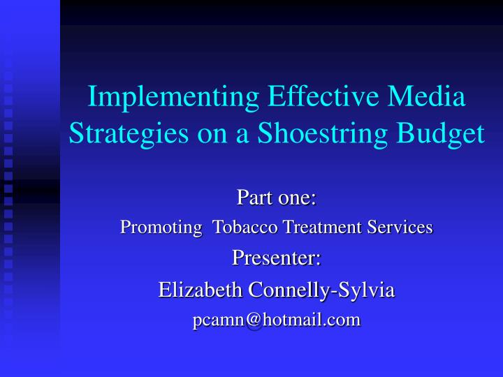 implementing effective media strategies on a shoestring budget n.