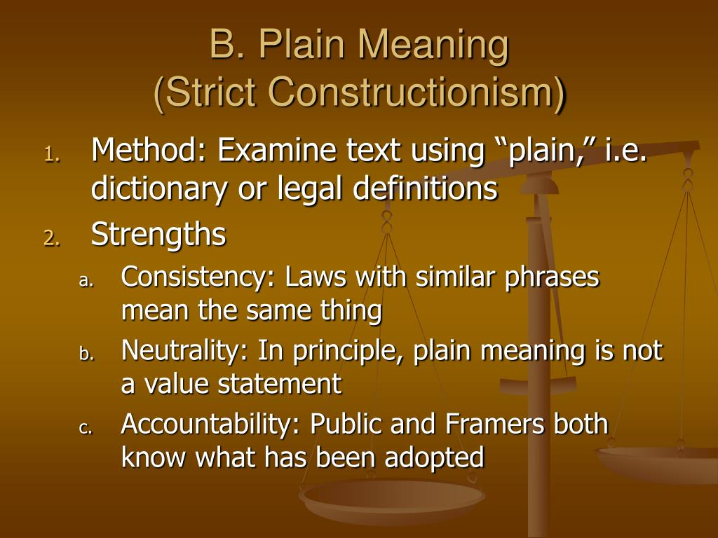 B. Plain Meaning