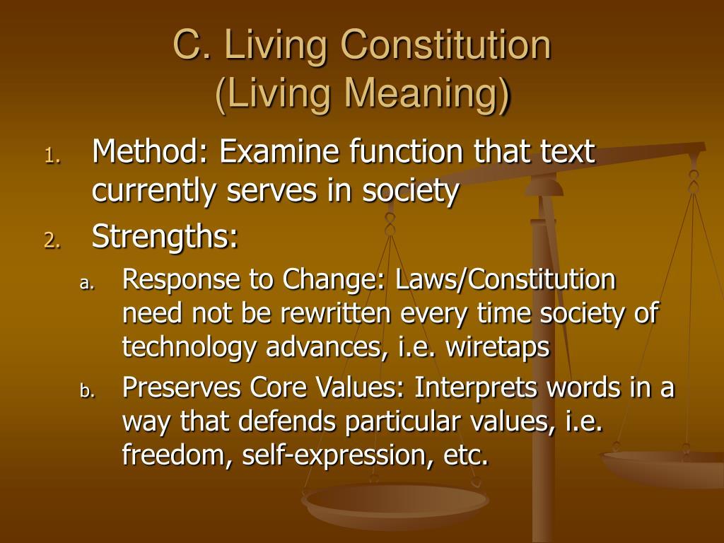 C. Living Constitution