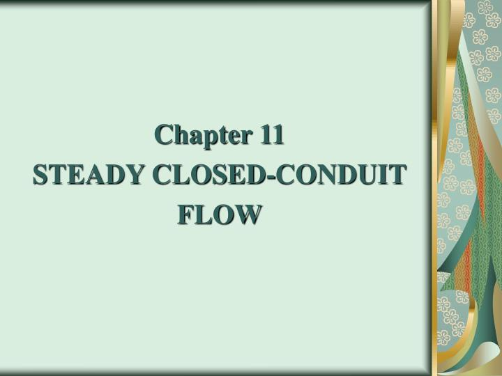 chapter 11 steady closed conduit flow n.