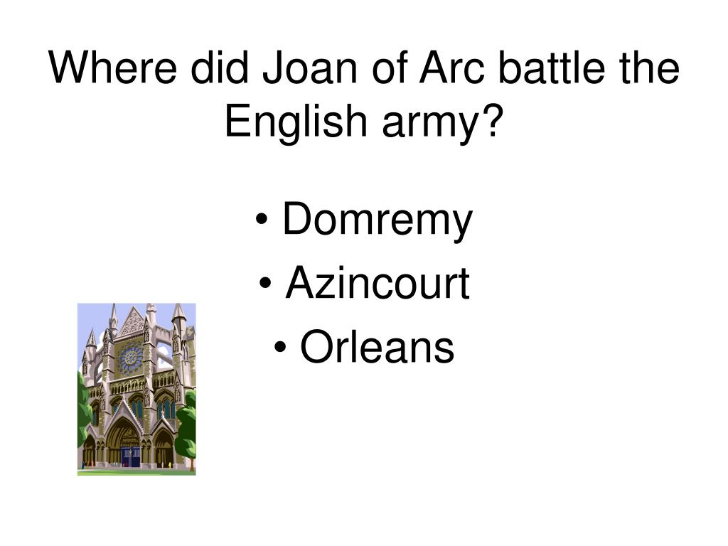 Where did Joan of Arc battle the English army?