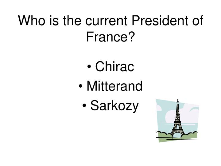 Who is the current president of france