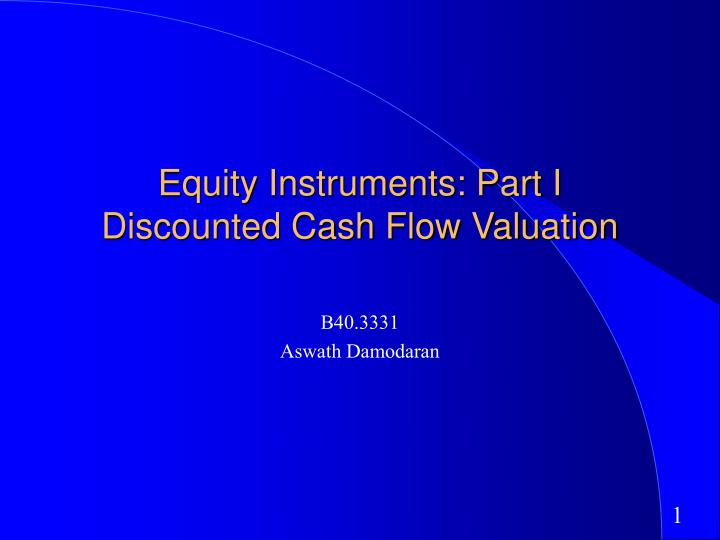 equity instruments part i discounted cash flow valuation n.