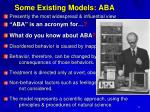 some existing models aba