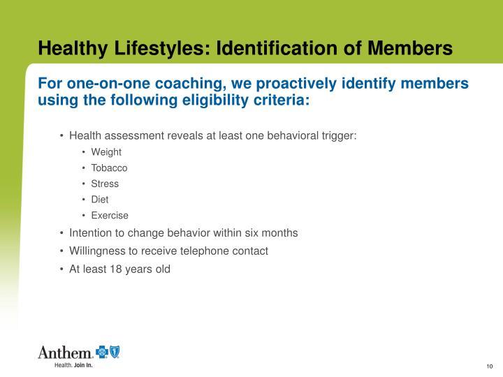 Healthy Lifestyles: Identification of Members