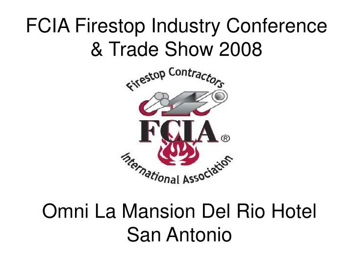 fcia firestop industry conference trade show 2008 n.