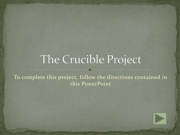 the crucible project n.