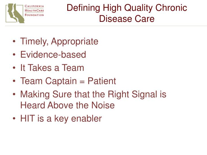 Defining High Quality Chronic Disease Care