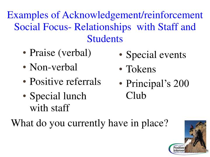 Examples of Acknowledgement/reinforcement