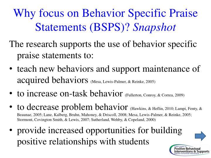 Why focus on Behavior Specific Praise Statements (BSPS)?