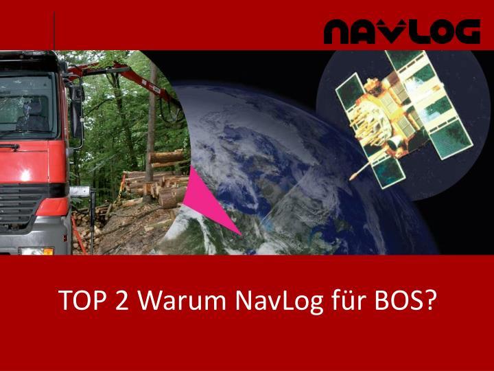 TOP 2 Warum NavLog für BOS?