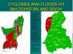 cyclones and floods hit balochistan and sindh