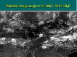 satellite image august 10 2007 0615 gmt