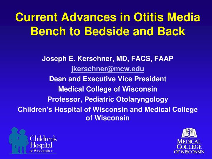 current advances in otitis media bench to bedside and back n.
