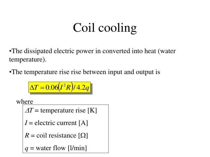 Coil cooling