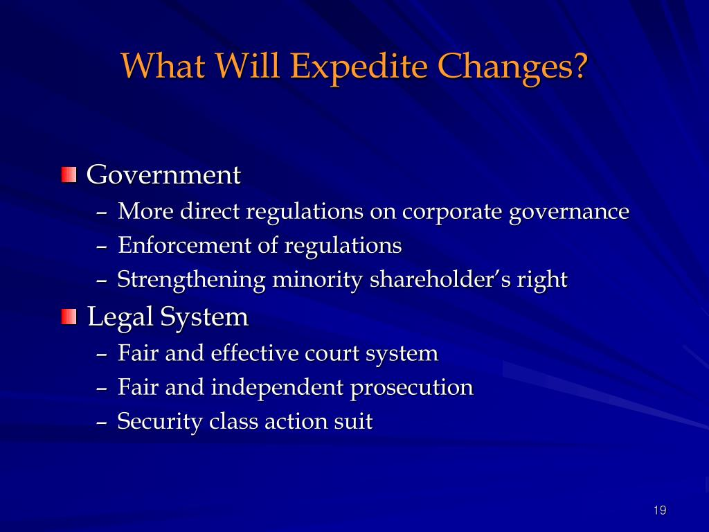 What Will Expedite Changes?