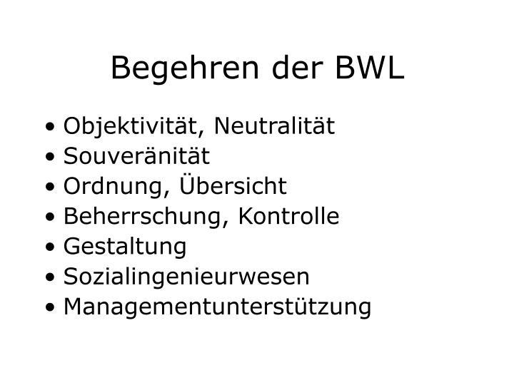 Begehren der BWL