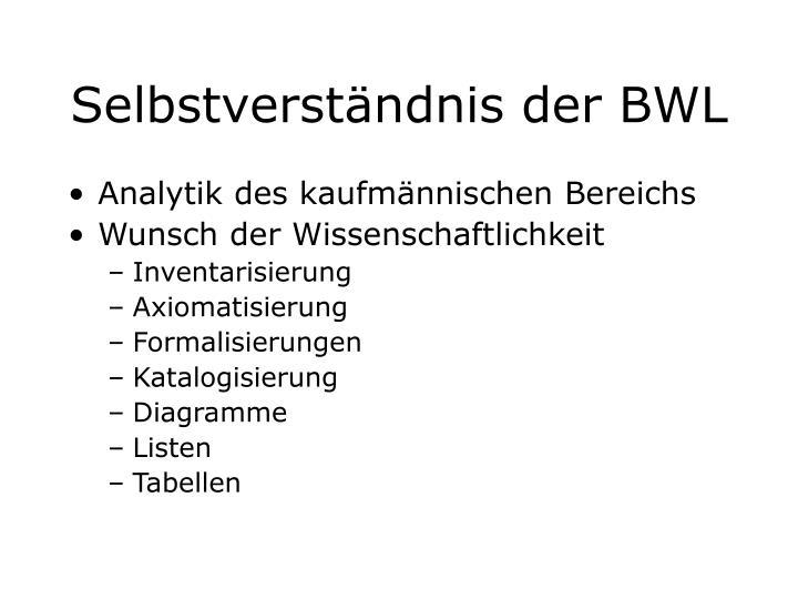 Selbstverständnis der BWL