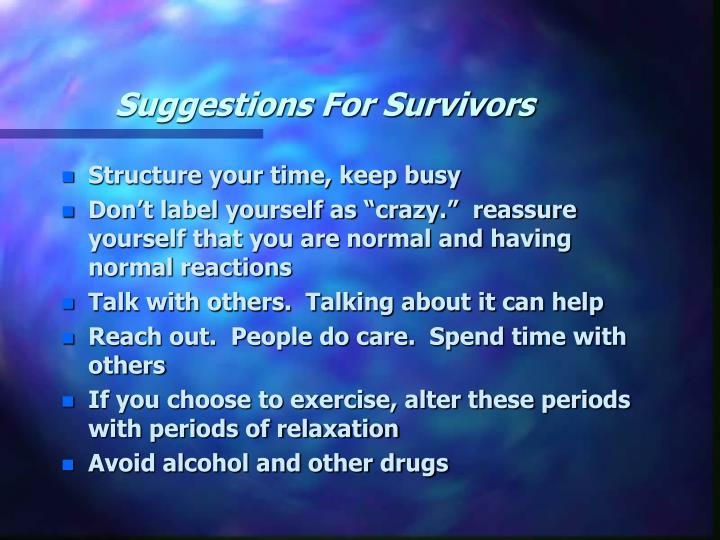 Suggestions For Survivors