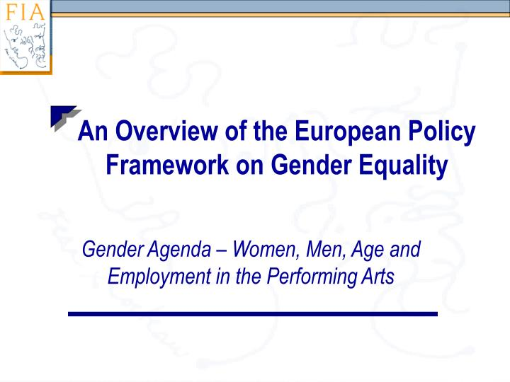 an overview of the european policy framework on gender equality n.