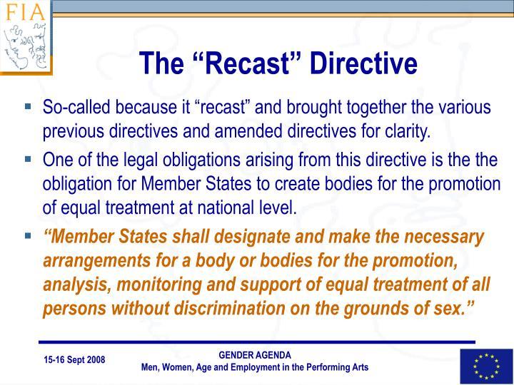 "The ""Recast"" Directive"