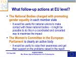 what follow up actions at eu level1