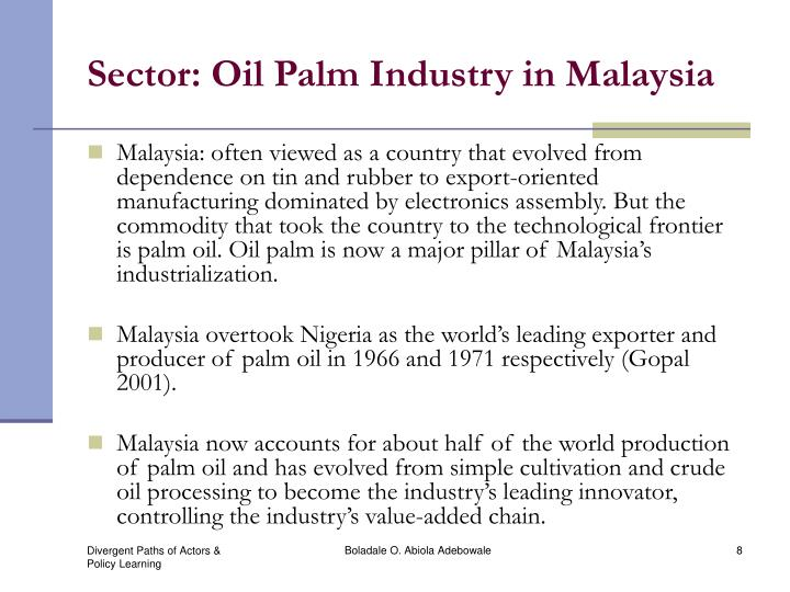 Sector: Oil Palm Industry in Malaysia