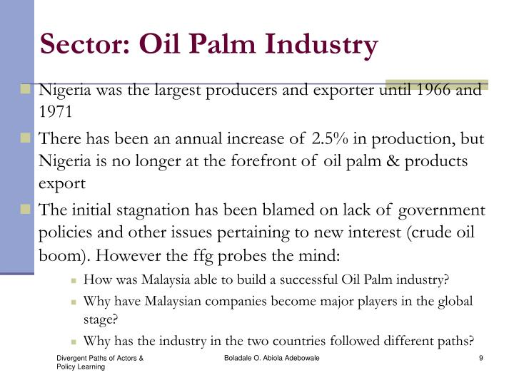 Sector: Oil Palm Industry