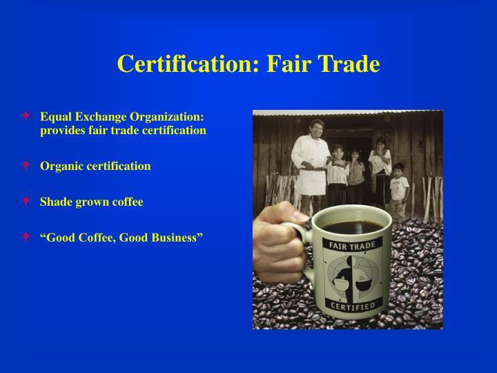 Certification: Fair Trade
