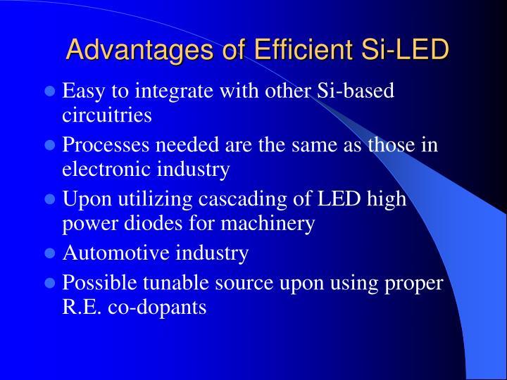 Advantages of Efficient Si-LED