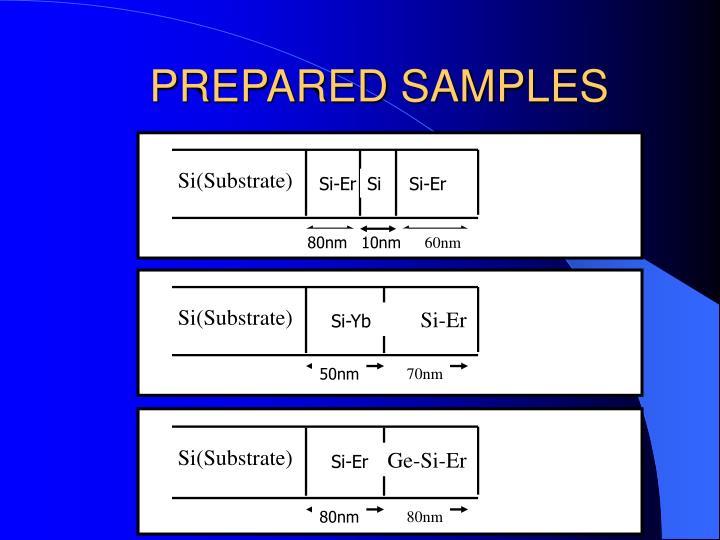 PREPARED SAMPLES