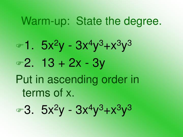 warm up state the degree n.