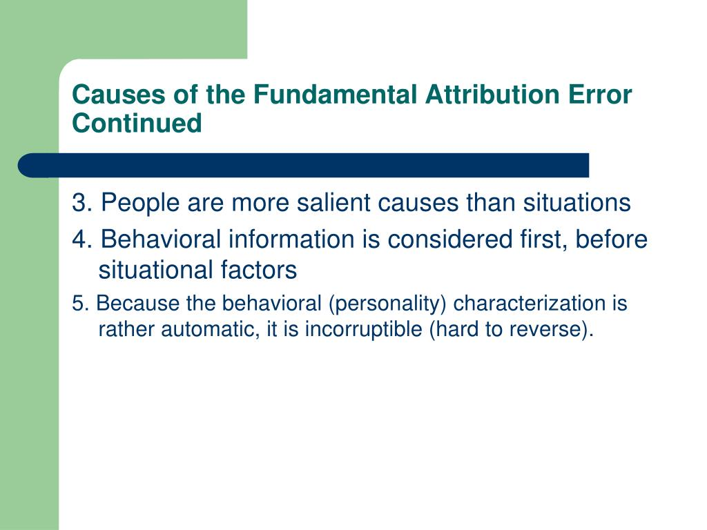 Causes of the Fundamental Attribution Error Continued