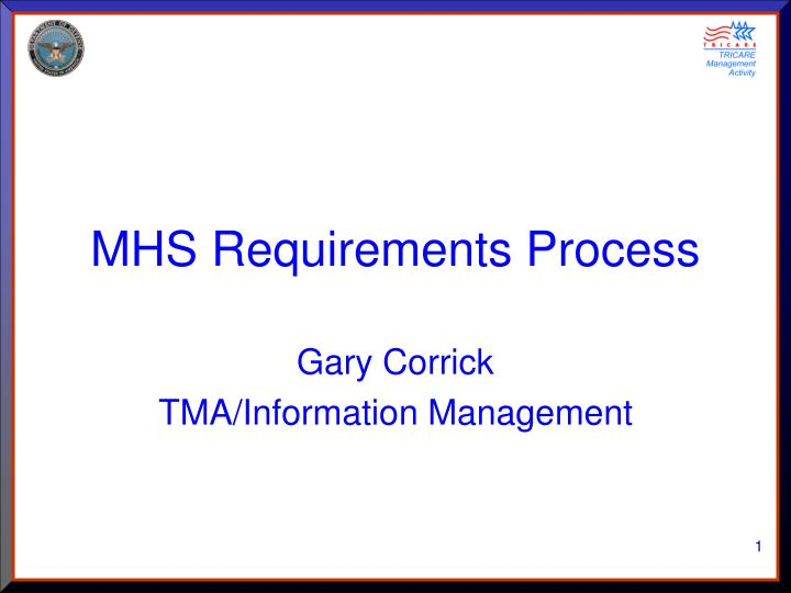 mhs requirements process n.