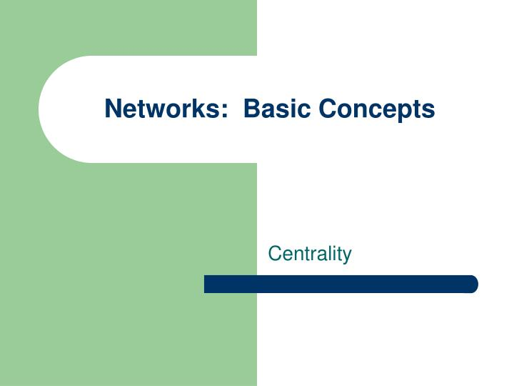 Networks basic concepts