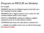 programs in phylip are modular