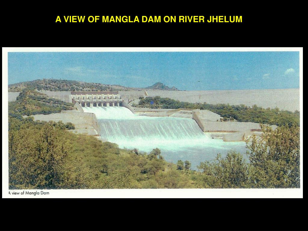 A VIEW OF MANGLA DAM ON RIVER JHELUM