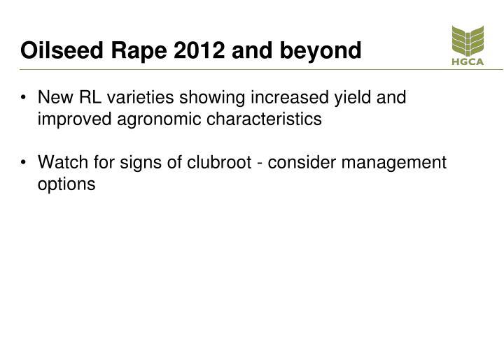Oilseed Rape 2012 and beyond
