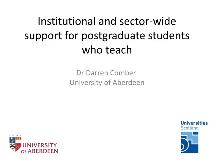institutional and sector wide support for postgraduate students who teach n.
