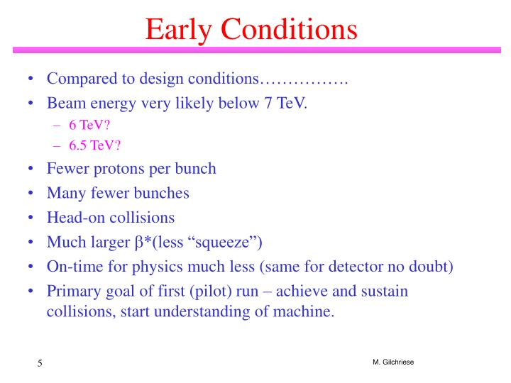 Early Conditions
