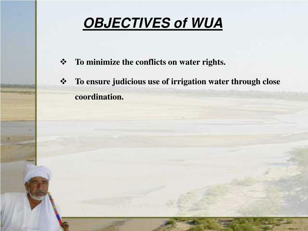 OBJECTIVES of WUA