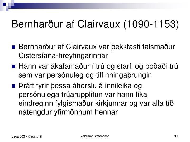 Bernharður af Clairvaux (1090-1153)