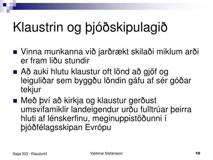 Klaustrin og þjóðskipulagið