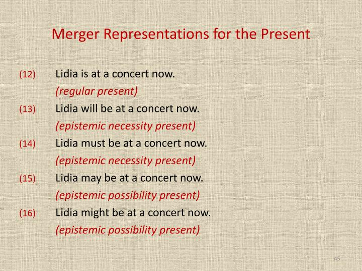 Merger Representations for the Present