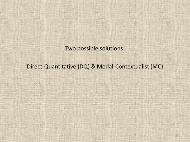 Two possible solutions: