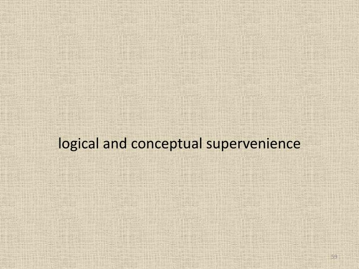 logical and conceptual supervenience