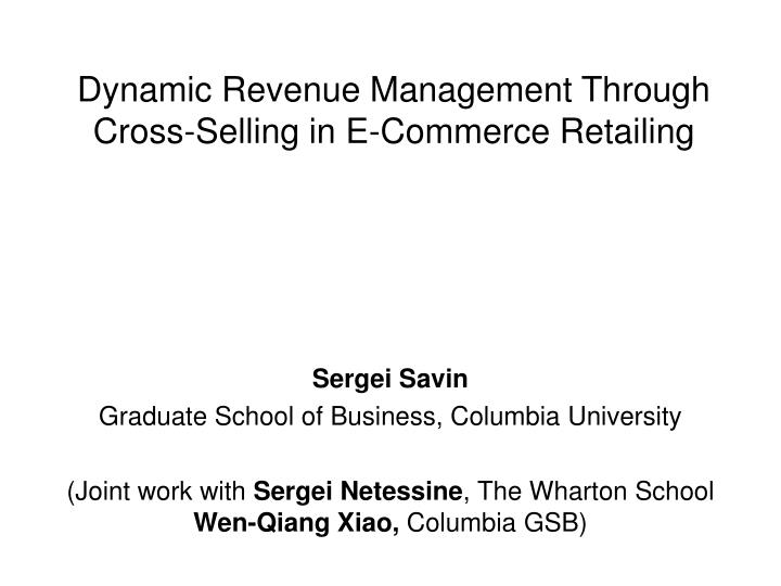 dynamic revenue management through cross selling in e commerce retailing n.