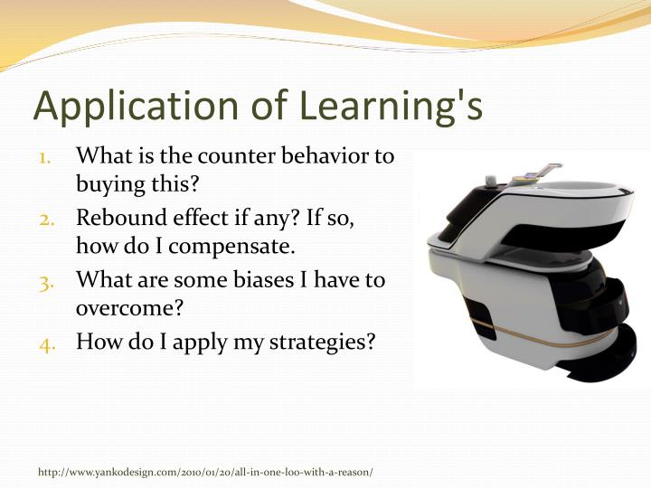 Application of Learning's