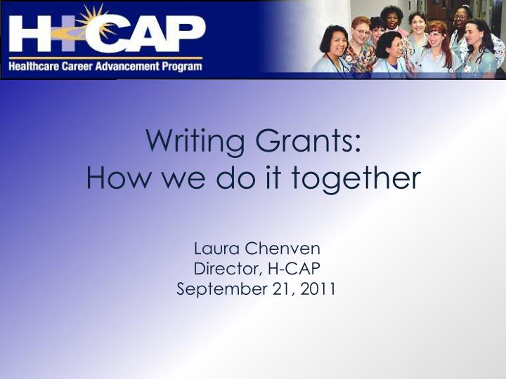 writing grants how we do it together n.